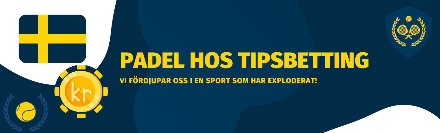 Padeltennis hos Tipsbetting 2021. Lär dig mer om Padel i Sverige. Spela på Padel med oss! Betta på Padeltennis med riktigt bra villkor.