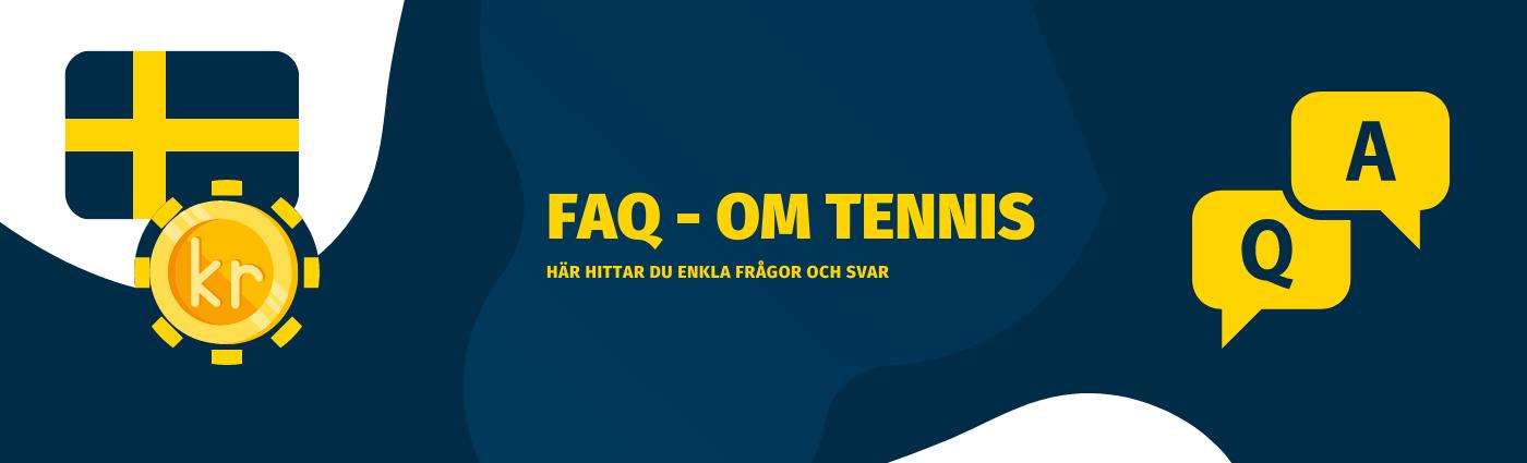 Vanliga frågor och svar om tennis