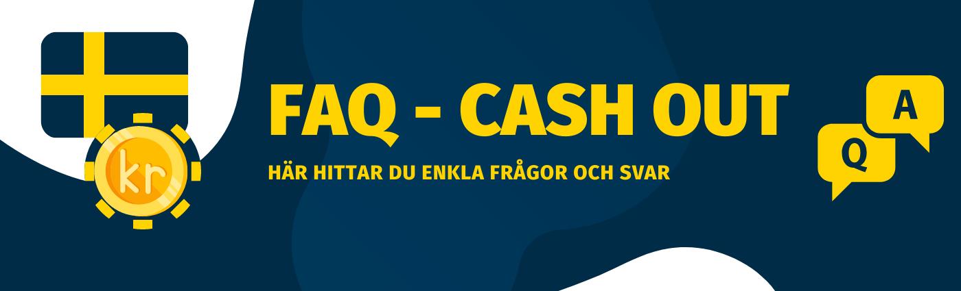 Vanliga frågor och svar om cash out
