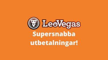 Förklarat supersnabba utbetalningar hos Leovegas