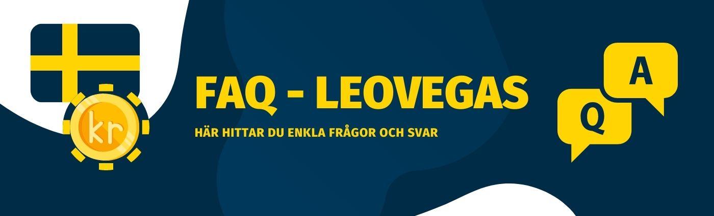 FAQ - Vanliga frågor och svar om Leovegas